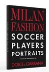 Dolce & Gabbana Celebrate Soccer Heroes